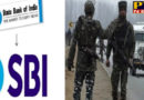 PTB Big Breaking News Business state bank of india condoles martyr shahadat loan of 23 jawans PTB Big Breaking News SBI Bank