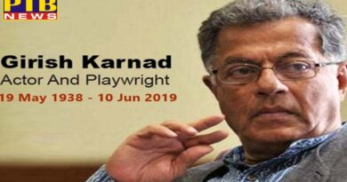 PTB दुःखद समाचार entertainment celebs film actor and writer girish karnad passes away