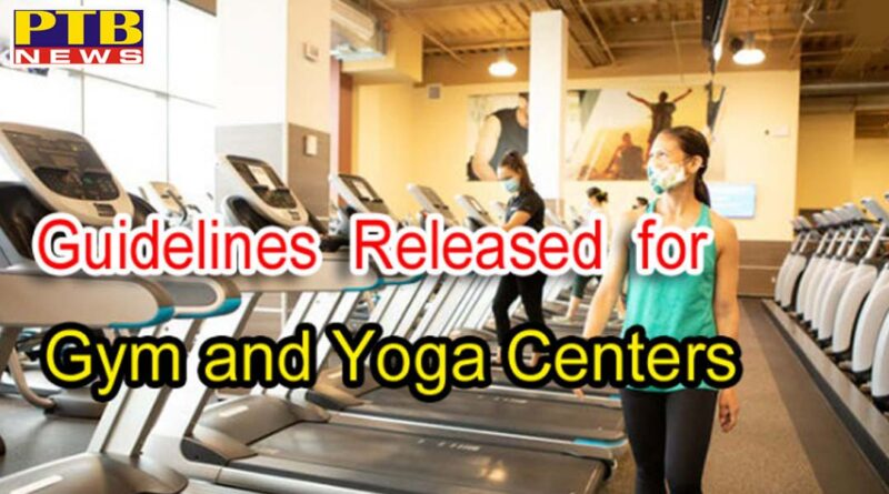 guidelines issued by central government for gym and yoga center New Delhi