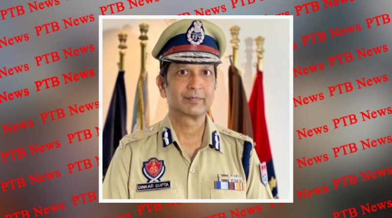 Petition filed against Punjab DGP Dinkar Gupta, Additional Chief Secretary and others