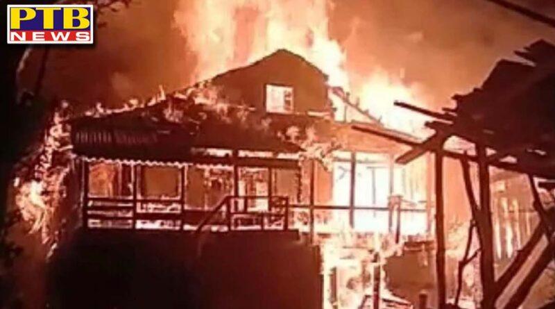 double storey house gutted in fire in kullu himachal pradesh Sainz Valley village Mjhan