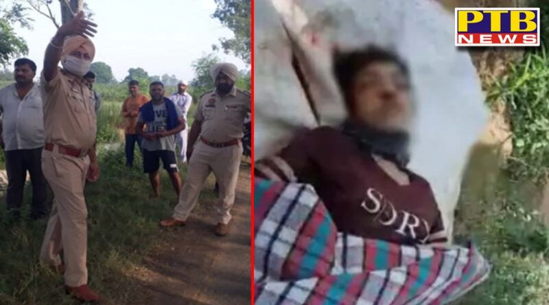 people walking informed the police after the murder the dead body was thrown in the canal not identified Jalandhar Village Raipur